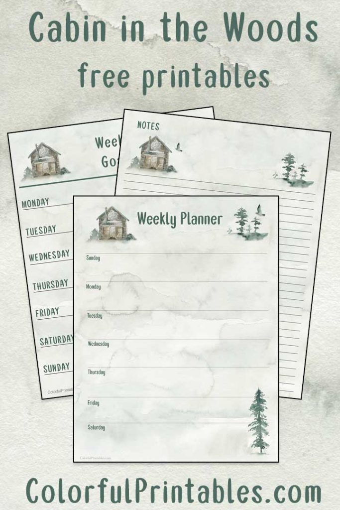 Cabin in the Woods free printables for notes, planner and goals